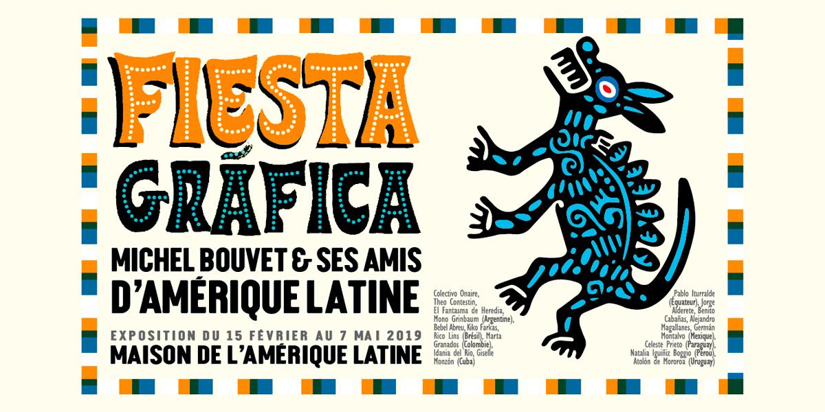 fiesta-grafica-michel-bouvet-et-ses-amis-damerique-latine